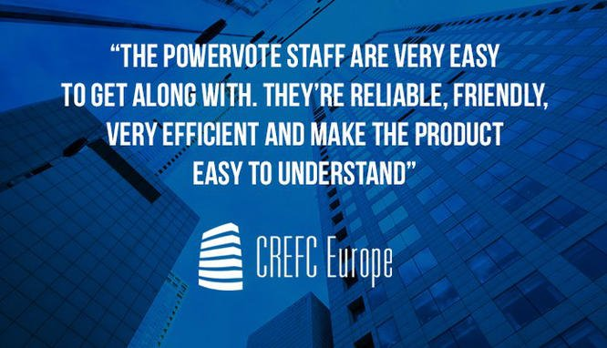 CREFC Europe rates PowerVote a 20 out of 10! A testimonial from the Commercial Real Estate Finance Council